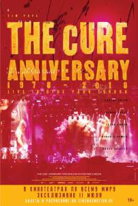 кино The Cure: Anniversary 1978-2018 Live in Hyde Park London 2019 в высоком качестве