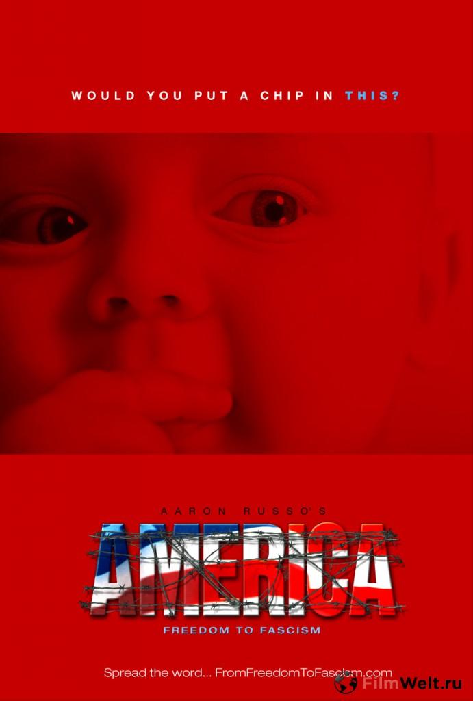 Америка: от свободы к фашизму (2006)