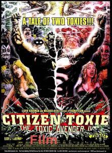 Токсичный мститель 4: Гражданин Токси