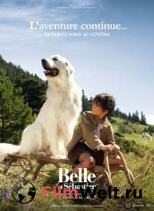 Смотреть кинофильм Белль и Себастьян: Приключения продолжаются в HD качестве