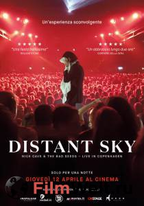 Смотреть кинофильм Distant Sky: Nick Cave & The Bad Seeds – Концерт в Копенгагене Distant Sky: Nick Cave & The Bad Seeds Live In Copenhagen (2018) бесплатно онлайн