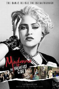 Посмотреть фильм Мадонна: Рождение легенды онлайн