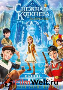 Посмотреть фильм Снежная Королева: Зазеркалье 2018 онлайн