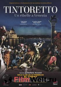 видео Тинторетто: Бунтарь в Венеции 2019