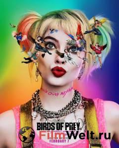 Посмотреть кинофильм Хищные птицы: Потрясающая история Харли Квинн 2020 бесплатно